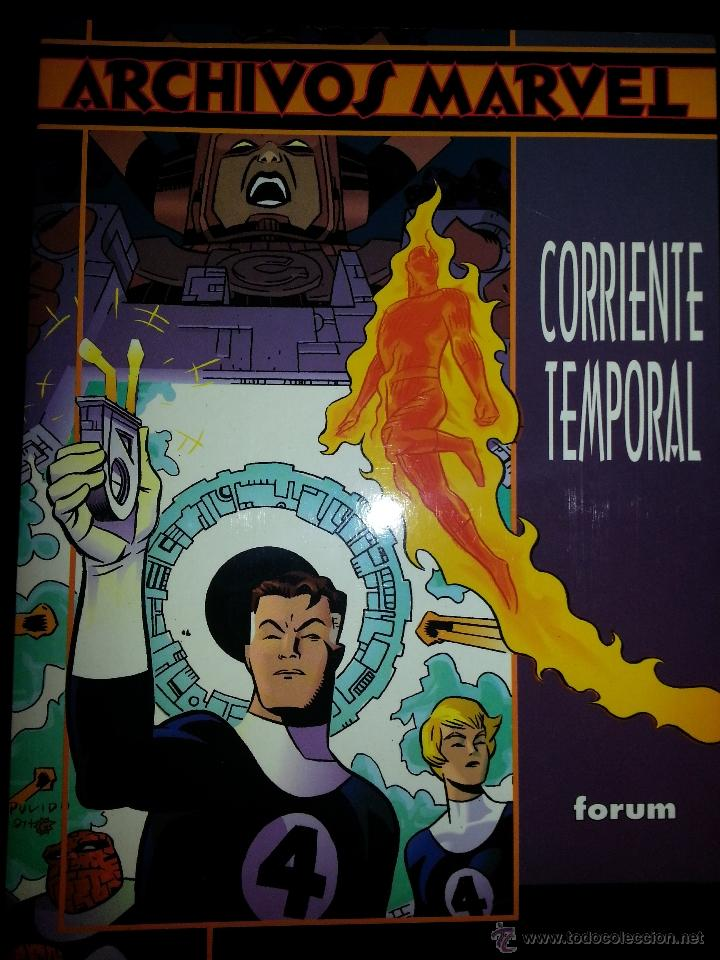 ARCHIVOS MARVEL : LOS 4 FANTÁSTICOS CORRIENTE TEMPORAL (Tebeos y Comics - Forum - 4 Fantásticos)