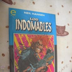 Cómics: LOS INDOMABLES. Lote 40781596