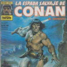 Cómics: COMIC - LA ESPADA SALVAJE DE CONAN EL BÁRBARO -Nº 108 ED.FORUM 1ª ED.. Lote 41427521