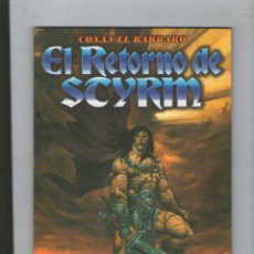 Cómics: CONAN EL BÁRBARO, EL RETORNO DE SCYRM.DA. Lote 47181806