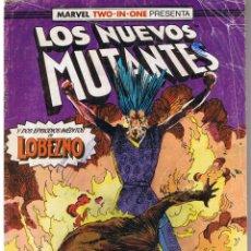 Cómics: MARVEL TWO - IN -ONE PRESENTA: LOS NUEVOS MUTANTES. NUMERO 44. FORUM. Lote 42473678