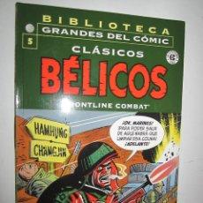 Cómics: BIBLIOTECA GRANDES DEL COMIC CLASICOS BELICOS Nº 5. Lote 183445827