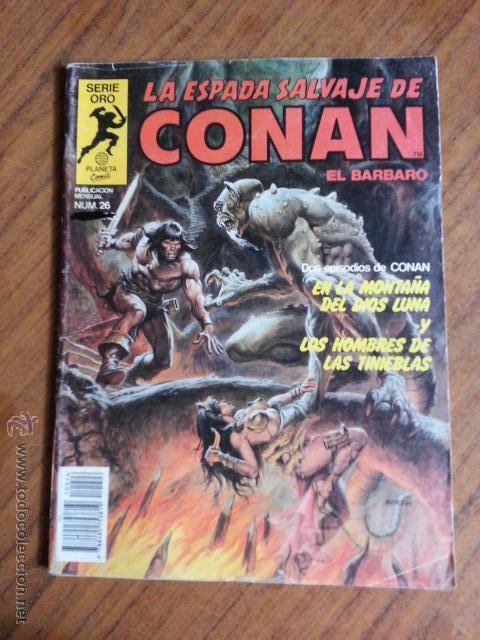 LA ESPADA SALVAJE DE CONAN Nº 26 - 1 EDICION PLANETA (Tebeos y Comics - Forum - Conan)