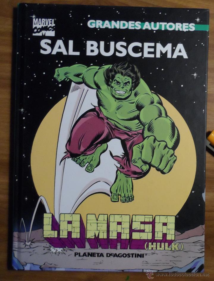 SAL BUSCEMA. LA MASA. GRANDES AUTORES. PLANETA DEAGOSTINI. (Tebeos y Comics - Forum - Hulk)
