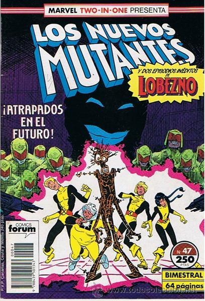 CÓMIC LOS NUEVOS MUTANTES N.47 (Tebeos y Comics - Forum - Nuevos Mutantes)