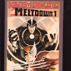 Cómics: KAOS Y LOBEZNO, MELTDOWN Nº 1 - EDITA : FORUM. Lote 45751665