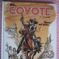 Cómics: EL COYOTE 1 EDICIONES FORUM 1983 NACE UN MITO TAPAS DURAS. Lote 46370831
