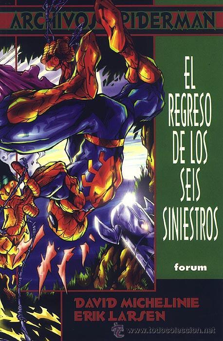 ARCHIVOS SPIDERMAN EL REGRESO DE LOS SEIS SINIESTROS - FORUM 6 - MICHELINE LARSEN (Tebeos y Comics - Forum - Prestiges y Tomos)