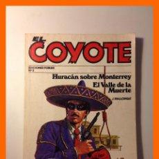 Cómics: HURACAN SOBRE MONTERREY / EL VALLE DE LA MUERTE - J. MALLORQUÍ - COLECCIÓN EL COYOTE Nº2. Lote 47037296