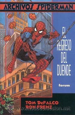 ARCHIVOS SPIDERMAN: EL REGRESO DEL DUENDE. VOLUMEN 1 NUMERO 1. TOMO FORUM. (Tebeos y Comics - Forum - Spiderman)