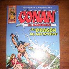 Cómics: CONAN EL BÁRBARO. Nº 39 : EL DRAGÓN DEL MAR INTERIOR / ROY THOMAS & JOHN BUSCEMA. Lote 49407167