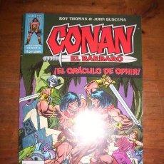 Cómics: CONAN EL BÁRBARO. Nº 55 : EL ORÁCULO DE OPHIR / ROY THOMAS & JOHN BUSCEMA. Lote 49407187