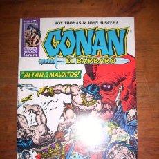 Cómics: CONAN EL BÁRBARO. Nº 72 : EL ALTAR DE LOS MALDITOS / ROY THOMAS & JOHN BUSCEMA. Lote 49407193