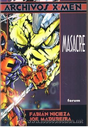 ARCHIVOS X-MEN MASACRE (Tebeos y Comics - Forum - Prestiges y Tomos)