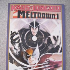 Cómics: KAOS Y LOBEZNO - MELTDOWN 1 Nº 47. Lote 50506367