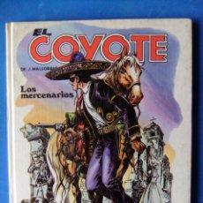 Cómics: EL COYOTE Nº 3 LOS MERCENARIOS EDICIONES FORUM TAPA DURA. Lote 50672224