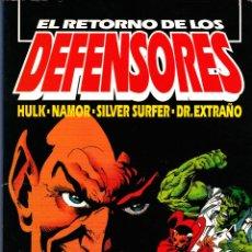 Cómics: EL RETORNO DE LOS DEFENSORES. HULK, NAMOR, SILVER SULFER, DR. EXTRAÑO. Lote 51149047