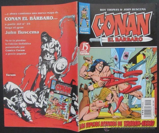 COMIC CONAN EL BARBARO NUMERO 25. GUION: ROY THOMAS DIBUJO: JOHN BUSCEMA (Tebeos y Comics - Forum - Conan)
