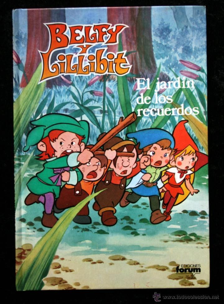 BELFY Y LILLIBIT - EL JARDIN DE LOS RECUERDOS - 1983 - TAPA DURA (Tebeos y Comics - Forum - Otros Forum)