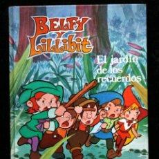 Cómics: BELFY Y LILLIBIT - EL JARDIN DE LOS RECUERDOS - 1983 - TAPA DURA. Lote 53718747