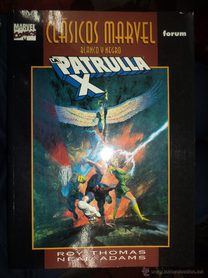 MARVEL COMICS.CLÁSICOS BLANCO Y NEGRO.LA PATRULLA X DE ROY THOMAS Y NEAL ADAMS.FORUM. (Tebeos y Comics - Forum - Prestiges y Tomos)