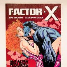 Cómics: FACTOR X PRISIONERO DEL AMOR. Lote 53814451