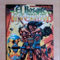 Comics : CONAN EL BOSQUE INFERNAL. Lote 54031029