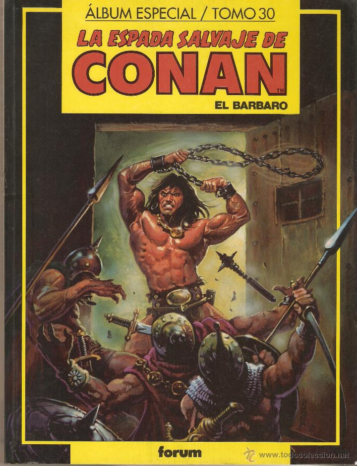 LA ESPADA SALVAJE DE CONAN - TOMO 30 - CONTIENE Nº 131 - 132 Y 133 - EDITORIAL FORUM - (Tebeos y Comics - Forum - Prestiges y Tomos)