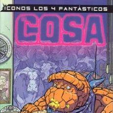 Cómics: ICONOS 4 FANTÁSTICOS: LA COSA. Lote 55475975
