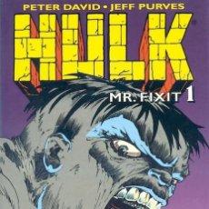 Cómics: HULK MR. FIXIT 1 (PETER DAVID / JEFF PURVES) - PLANETA - MUY BUEN ESTADO. Lote 56739570