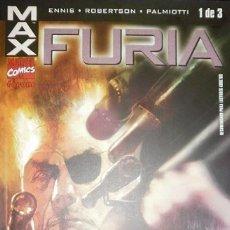 Cómics: MAX FURIA COLECCIÓN COMPLETA DE 3 CÓMICS DE ENNIS & ROBERTSON & PALMIOTTI MARVEL COMICS - FORUM. Lote 100396506