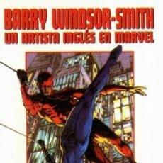 Cómics: BARRY WINDSOR SMITH UN ARTISTA INGLES EN MARVEL ED FORUM. Lote 57908919