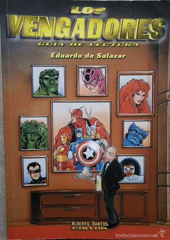 LOS VENGADORES- GUIA DE LECTURA EDUARDO DE SALAZAR (Tebeos y Comics - Forum - Vengadores)