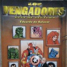 Cómics: LOS VENGADORES- GUIA DE LECTURA EDUARDO DE SALAZAR . Lote 58280411