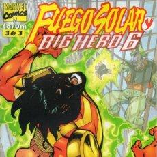 Cómics: FUEGO SOLAR Y BIG HERO 6 Nº 3 - FORUM - IMPECABLE. Lote 256166705