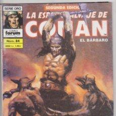 Cómics: LA ESPADA SALVAJE DE CONAN Nº 84. SERIE ORO PLANETA.2ª EDICIÓN.. Lote 59507691