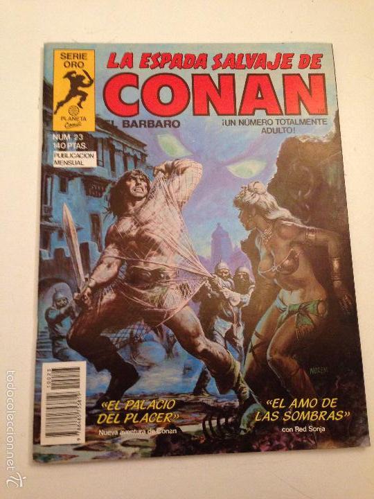 LA ESPADA SALVAJE DE CONAN EL BARBARO Nº 23. 1ª EDICION. PLANETA 1984 (Tebeos y Comics - Forum - Conan)