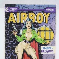 Cómics: CÓMIC AIRBOY - Nº 3. EL REGRESO DEL VALKIRIA - ED. PLANETA - COMICS FORUM / ECLIPSE, AÑO 1990. Lote 61882816