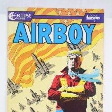 Cómics: CÓMIC AIRBOY - Nº 4 - ED. PLANETA - COMICS FORUM / ECLIPSE, AÑO 1990. Lote 61882944