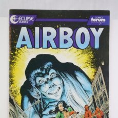 Cómics: CÓMIC AIRBOY - Nº 7 - ED. PLANETA - COMICS FORUM / ECLIPSE, AÑO 1990. Lote 61883164