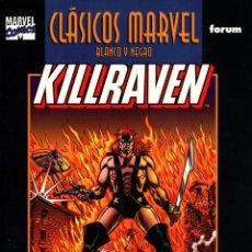 Cómics: CLASICOS MARVEL EN BLANCO Y NEGRO.11.KILLRAVEN.FORUM.PERFECTO.. Lote 62223272