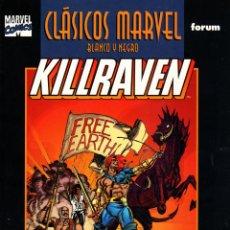 Cómics: CLASICOS MARVEL EN BLANCO Y NEGRO.12.KILLRAVEN 2.FORUM.PERFECTO.. Lote 62223452