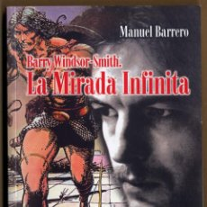 Cómics: BARRY WINDSOR SMITH - LA MIRADA INFINITA MANUEL BARRERO PLANETA DEAGOSTINI 2000. Lote 64399859
