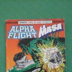 Cómics: ALPHA FLIGHT Y LA MASA 51 52 Y 53 EN UN RETAPADO. Lote 65902962