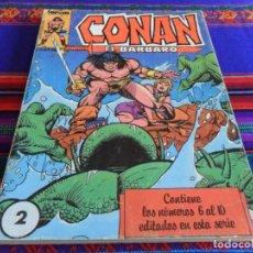 Cómics: FORUM VOL. 1 RETAPADO CONAN Nº 2 CON LOS NºS 6 AL 10. 1983. RARO.. Lote 66237754