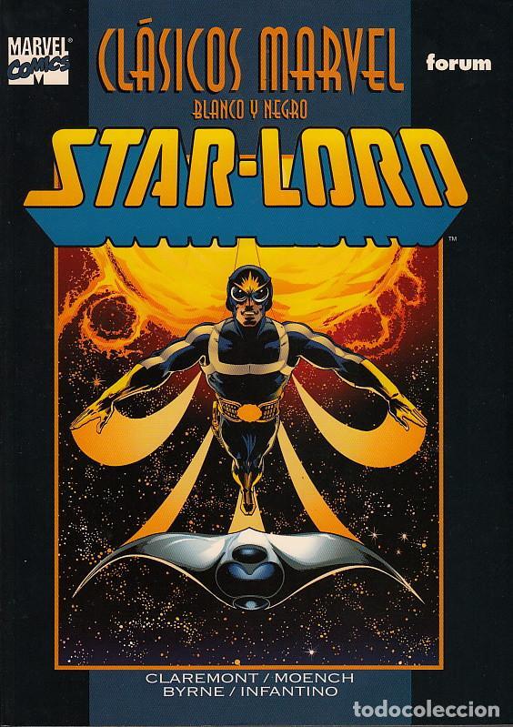 CLASICOS MARVEL BLANCO Y NEGRO # 13 - STAR-LORD (FORUM,2002) - JOHN BYRNE - CHRIS CLAREMONT (Tebeos y Comics - Forum - Prestiges y Tomos)