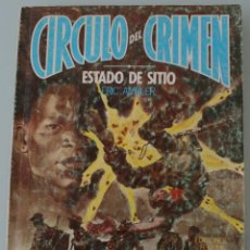 Cómics: NOVELA COLECCIONABLE CÍRCULO DEL CRIMEN Nº 17 ESTADO DE SITIO ERIC AMBLER EDICIONES FORUM 1956. Lote 283132423