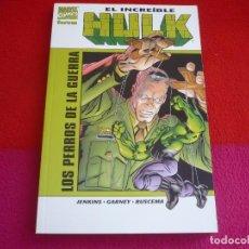 Cómics: EL INCREIBLE HULK LOS PERROS DE LA GUERRA ( JENKINS GARNEY BUSCEMA ) ¡MUY BUEN ESTADO! MARVEL FORUM. Lote 79767909