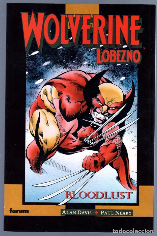 COLECCION PRESTIGIO Nº 24 WOLVERINE LOBEZNO, BLOODLUST - FORUM 1991 EDI. PLANETA DE AGOSTINI (Tebeos y Comics - Forum - Prestiges y Tomos)
