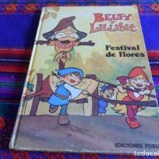 Cómics: BELFY Y LILLIBIT FESTIVAL DE FLORES. FORUM 1983. CUENTO TAPA DURA PEQUEÑO FORMATO. MUY RARO.. Lote 85989304